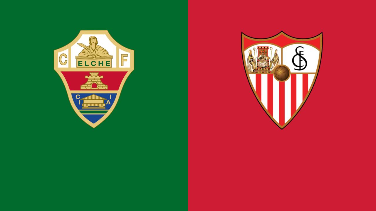 Elche – Sevilla (Pick, Prediction, Preview) Preview