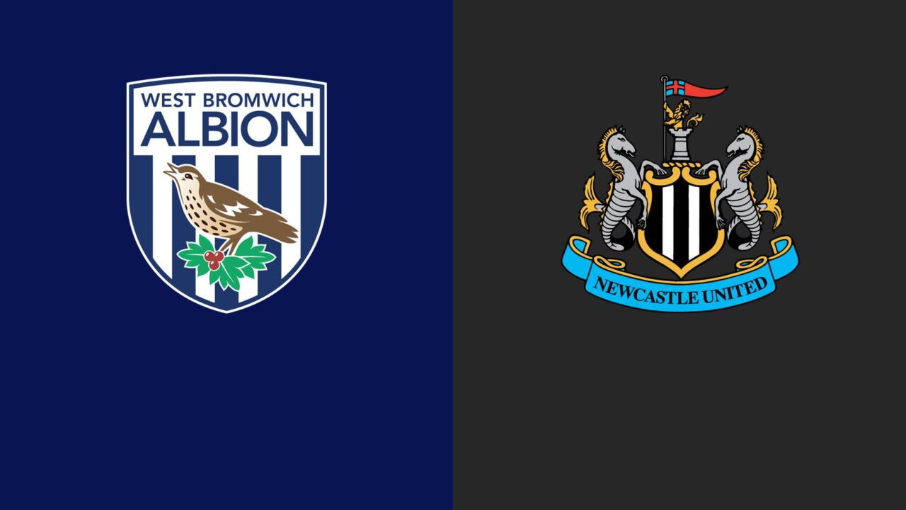 West Brom – Newcastle (Pick, Prediction, Preview) Preview